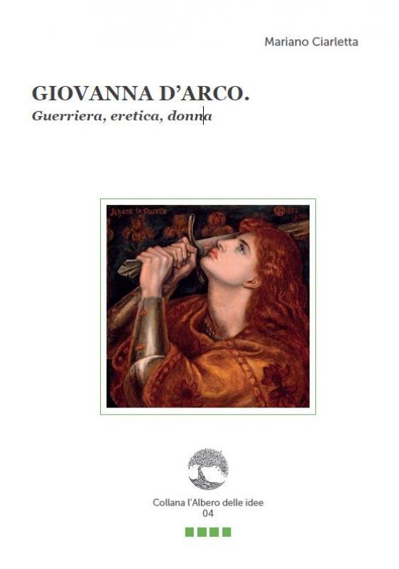 GIOVANNA D'ARCO. Guerriera,…