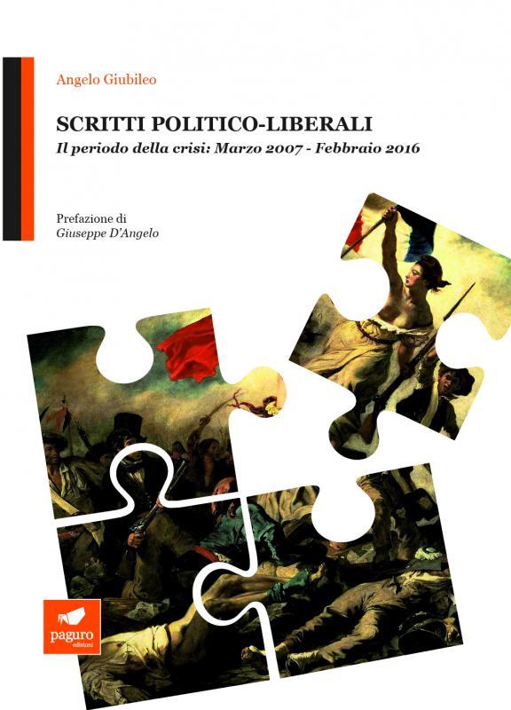 Scritti politico-liberali.…
