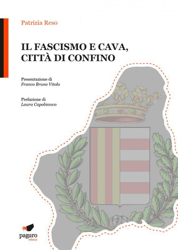 Il fascismo e Cava, cittA'…