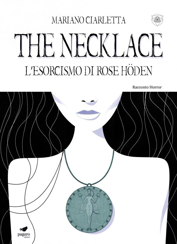 THE NECKLACE. L'esorcismo…
