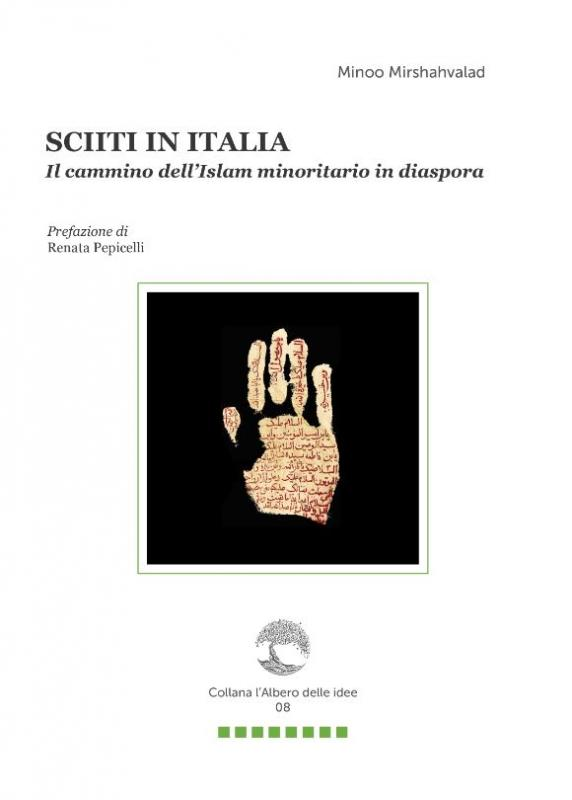 SCIITI IN ITALIA. Il Cammino Dell'Islam Minoritario In Diaspora