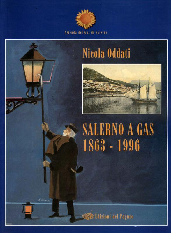 Salerno a gas 1863-1996