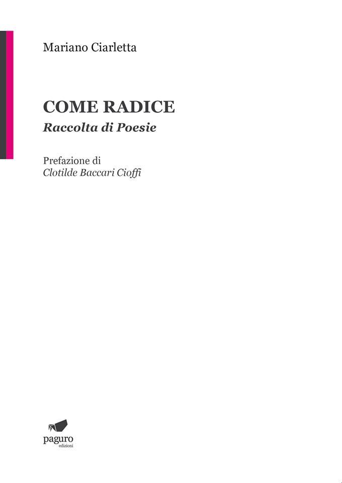 COME RADICE di Mariano Ciarletta. Coming Soon