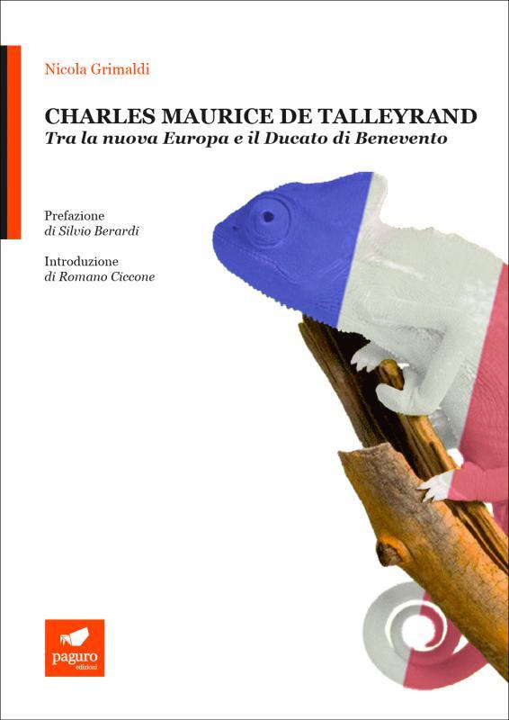 Recensione del libro Charles Maurice de Talleyrand. Tra la nuova Europa e il Ducato di Benevento di Nicola Grimaldi